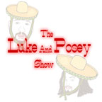 The Luke and Posey Show